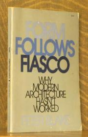 FORM FOLLOWS FIASCO