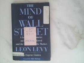 The Mind of Wall Street:A Legendary Financier on the Perils of Greed and the Mysteries of the Market