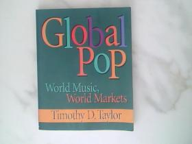 Global Pop:World Music, World Markets