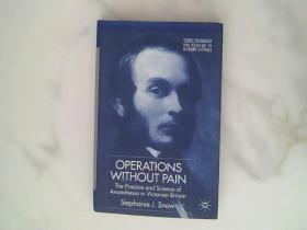 Operations Without Pain: The Practice and Scienc