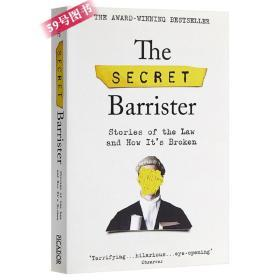 The Secret Barrister: Stories of the Law and How It's Broken 英文原版 秘密律师:法律的故事与其规则变化