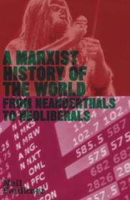A Marxist History Of The World