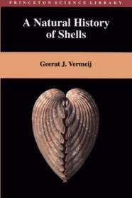 A Natural History Of Shells (princeton Science Library)