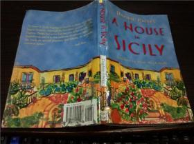 英法德意等原版外文 A House in Sicily  DAPHNE PHELPS 1999年 大32开平装
