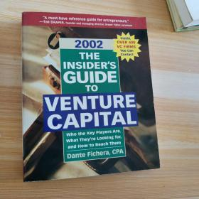 THE INSIDER'S GUIDE TO VENTURE CAPITAL 2002