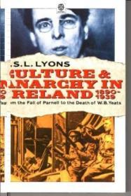 Culture And Anarchy In Ireland, 1890-1939