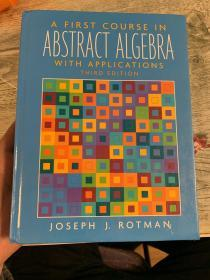 现货 A First Course in Abstract Algebra  With Applications  英文原版  抽象代数基础教程  罗特曼(Rotman J.J.