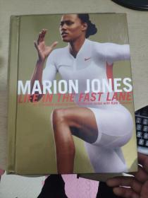 Marion Jones: Life in the Fast Lane