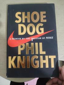 Shoe Dog:A Memoir by the Creator of  Nike