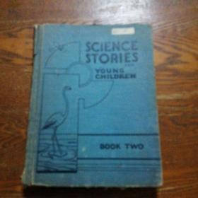 SCIENCE STOTIES BOOK TWO