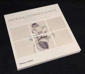 现货 Fashion Illustration School: A Complete Handbook for