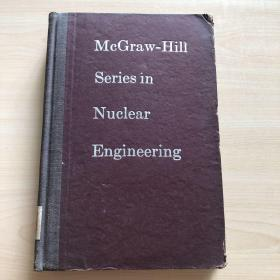 McGraw -Hill Series in Nuclear Engineering 英文原版 核子学基本原理