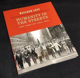 现货 Builder Levy: Humanity in the Streets