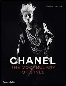 现货 Chanel: The Vocabulary of Style