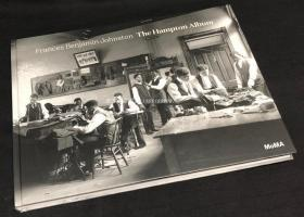 现货 Frances Benjamin Johnston: The Hampton Album