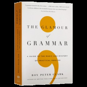 英文原版 语法的魅力 The Glamour of Grammar: A Guide to the Magic and Mystery of Practical English 文法的魔力