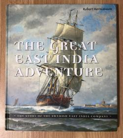 The Great East India Adventure: The Story of the Swedish East India Company 9789197520096