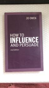 HOW to Influence and persuade 外文原版