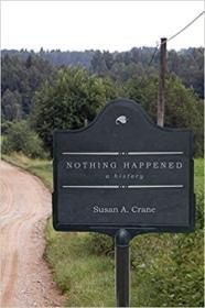 Nothing Happened: A History 9781503613478