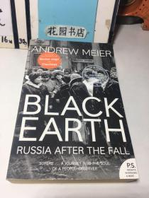 Black Earth: A Journey Through Russia After the Fall【英文原版 平装】《黑土》:秋天之后穿越俄罗斯的旅程