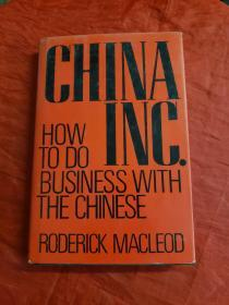 China Inc. How To Do Business With The Chinese【英文精装原版,by Roderick Macleod】书内有笔记