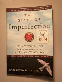 The Gifts of Imperfection:Let Go of Who You Think You're Supposed to Be and Embrace Who You Are