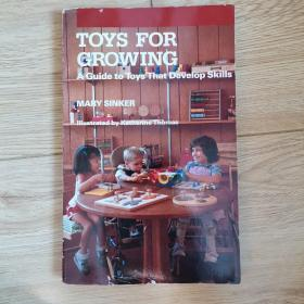 TOYS FOR  GROWING
