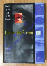 Life on the Screen: Identity in the Age of the Internet 9780684803531