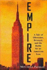Empire: A Tale of Obsession, Betrayal and the Battle for an American Icon