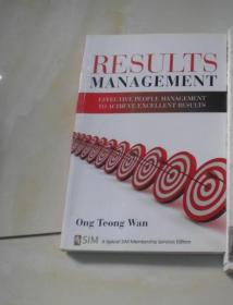 Results Management: Effective People Management to Achieve EXCELLENT RESULTS(结果管理:有效的人员管理,取得优异的成绩)