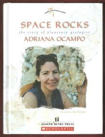 SPACE ROCKS THE STORY OF PLANETARY GEOLOGIST ADRIANA OCAMPO