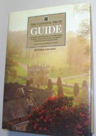 The National Trust Guide: A Complete Introduction to the Buildings, Gardens, Coast and Country Pr...