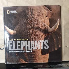 NATIONAL GEOGRAPHIC:FACE TO FACE WITH ELEPHANTS(英文原版)