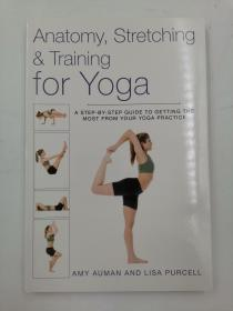 Anatomy, Stretching and Training for Yoga