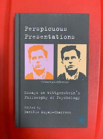 Perspicuous Presentations: Essays on Wittgenstein's Philosophy of Psychology (维特根斯坦之心理哲学研究文集)