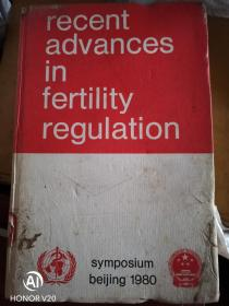 RECENT ADVANCES IN FERTILITY REGULATION生育调节的最新进展