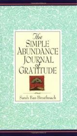 The Simple Abundance Journal Of Gratitude