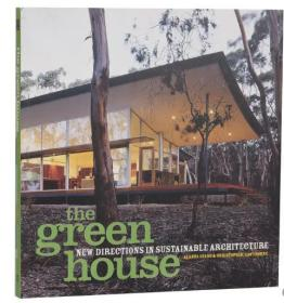 The Green House: New Directions in Sustainable Architecture     英文