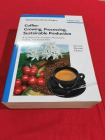 Coffee:Growing,Processing Sustainable Production