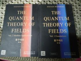 THEQUANTUMTHEORY  OFFIELDSVol.1Foundations    Vol.2Foundations量子场论第1卷量子场论第2卷