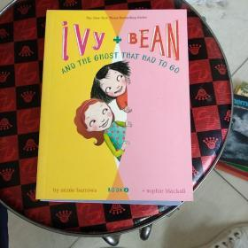 Ivy and Bean #2:The Ghost that Had to Go 艾薇和豆豆2:厕所里有鬼