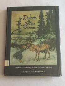 【英文原版】The Snow Queen and other stories 安徒生 白雪公主及其他童话,Illustrated by Edmund Dulac 杜拉克插图,精装