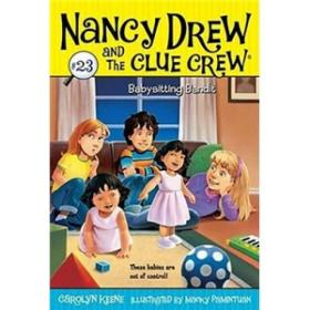Nancy Drew and the Clue Crew #23: Babysitting Bandit  南茜·朱尔系列图书