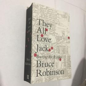 They All Love Jack: Busting the Ripper/Bruce Robinso