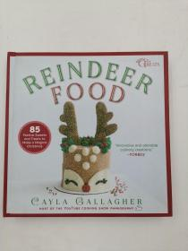 Reindeer Food: 85 Festive Sweets and Treats