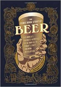 英文原版The Comic Book Story of Beer: The World's Favorite B