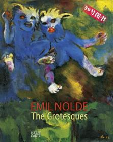 Emil Nolde: The Grotesques 诺尔德: 怪人