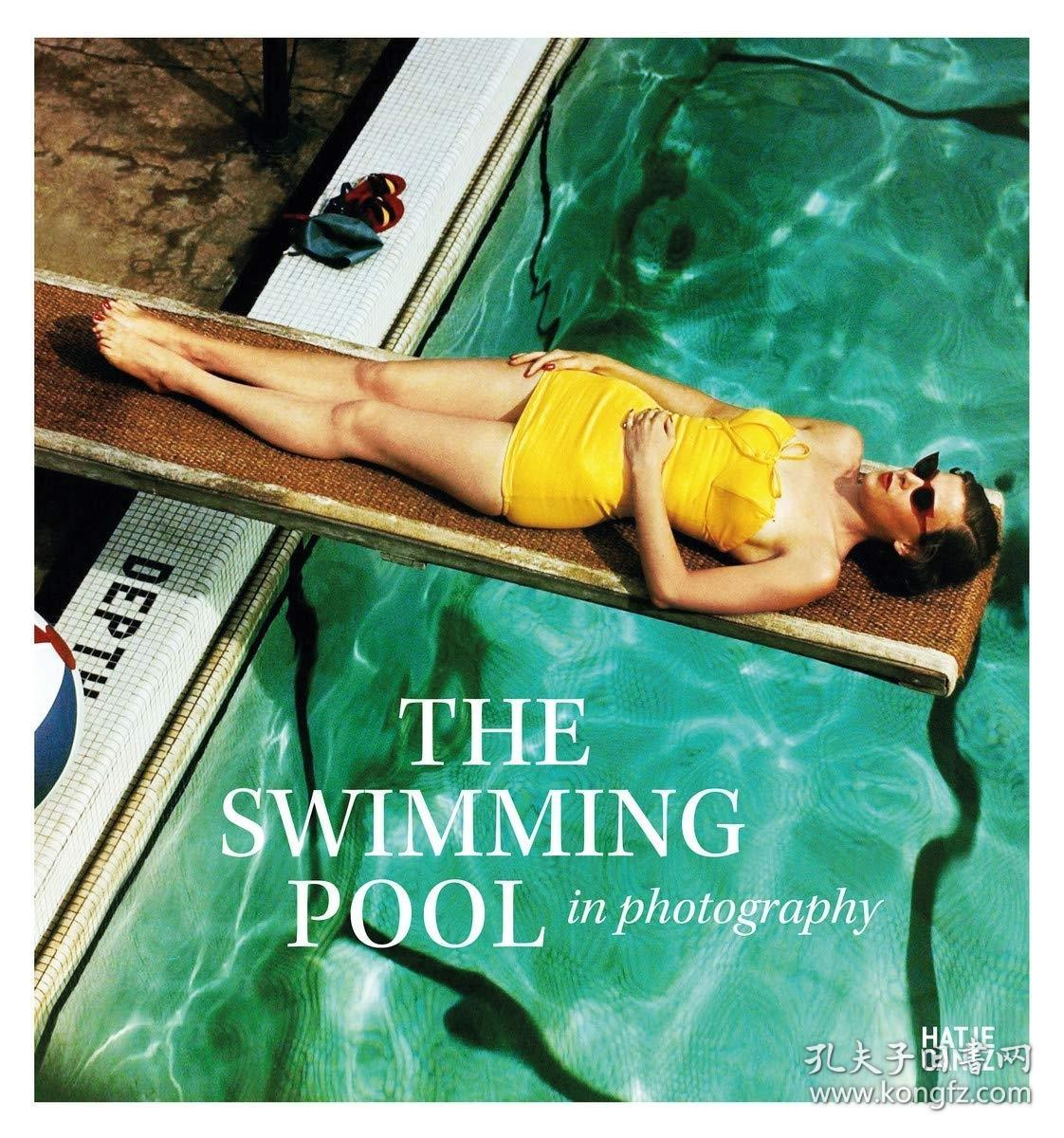 The Swimming Pool in Photography 泳池摄影