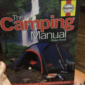 TheCampingManual:TheStep-by-stepGuidetoCampingforAlltheFamily(HaynesManual)