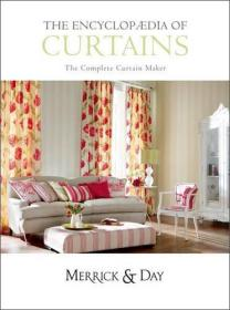 EncyclopaediaofCurtains:AllYou'llEverNeedtoKnowAboutMakingCurtains